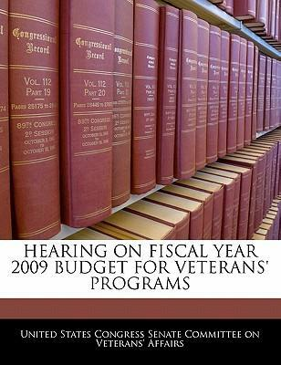 Hearing on Fiscal Year 2009 Budget for Veterans' Programs