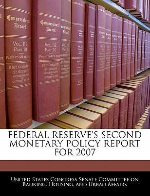 Federal Reserve's Second Monetary Policy Report for 2007
