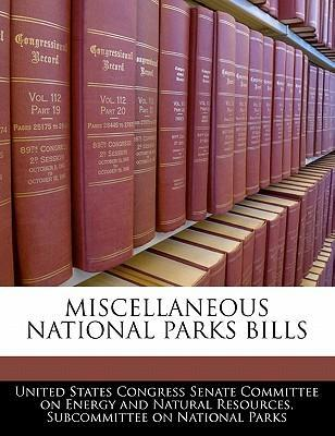 Miscellaneous National Parks Bills
