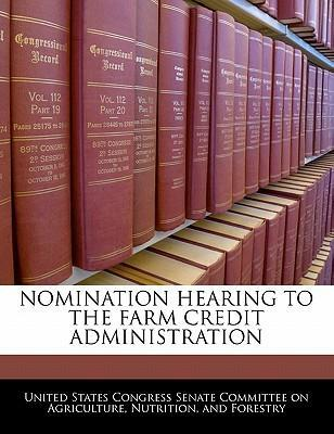Nomination Hearing to the Farm Credit Administration