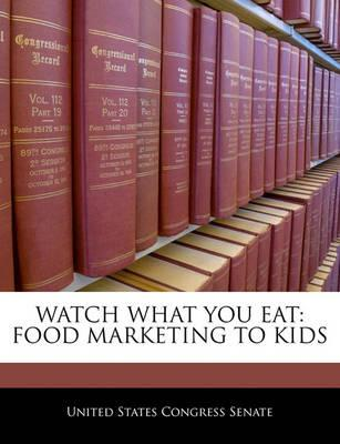 Watch What You Eat