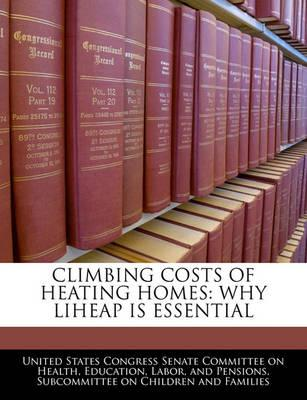 Climbing Costs of Heating Homes