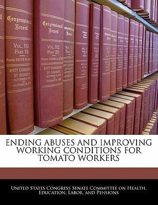 Ending Abuses and Improving Working Conditions for Tomato Workers