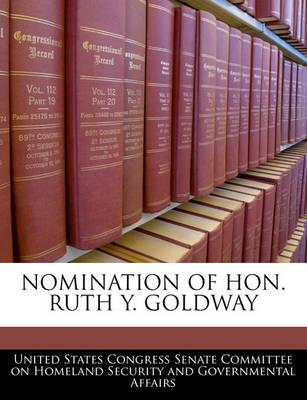 Nomination of Hon. Ruth Y. Goldway