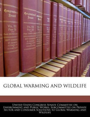 Global Warming and Wildlife