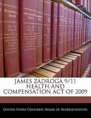 James Zadroga 9/11 Health and Compensation Act of 2009