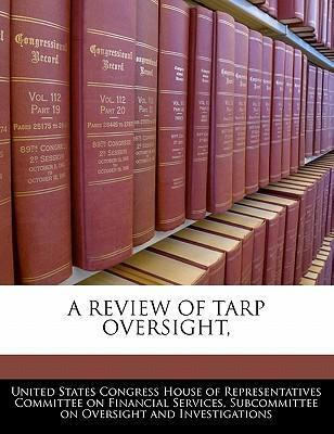 A Review of Tarp Oversight,
