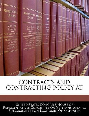 Contracts and Contracting Policy at