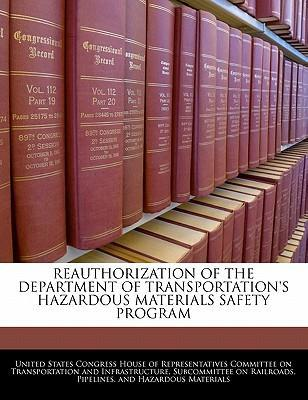 Reauthorization of the Department of Transportation's Hazardous Materials Safety Program