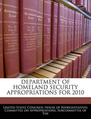 Department of Homeland Security Appropriations for 2010