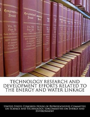 Technology Research and Development Efforts Related to the Energy and Water Linkage