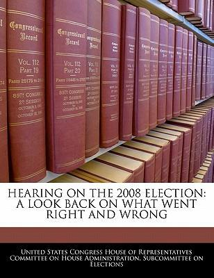 Hearing on the 2008 Election