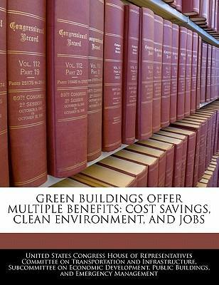 Green Buildings Offer Multiple Benefits