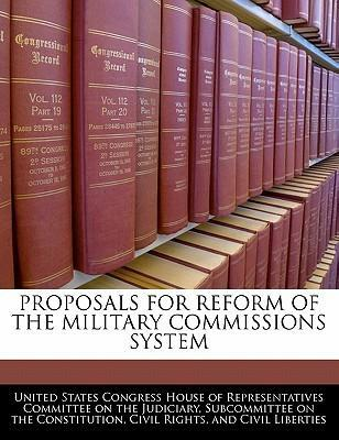 Proposals for Reform of the Military Commissions System