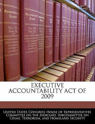 Executive Accountability Act of 2009