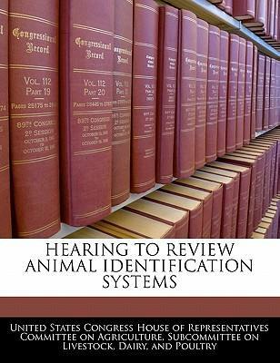 Hearing to Review Animal Identification Systems