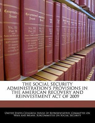The Social Security Administration's Provisions in the American Recovery and Reinvestment Act of 2009