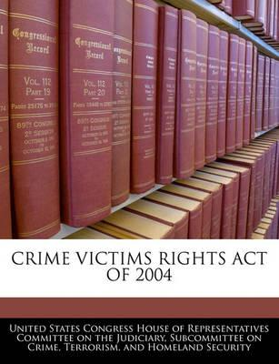 Crime Victims Rights Act of 2004