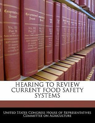 Hearing to Review Current Food Safety Systems