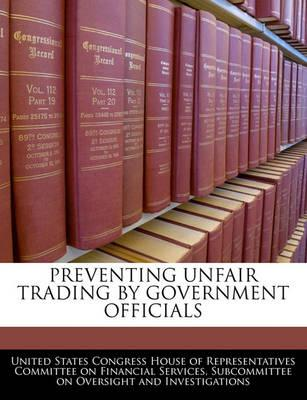 Preventing Unfair Trading by Government Officials