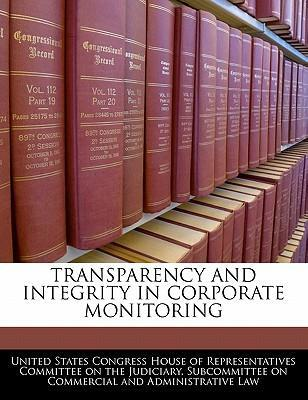 Transparency and Integrity in Corporate Monitoring