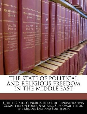 The State of Political and Religious Freedom in the Middle East