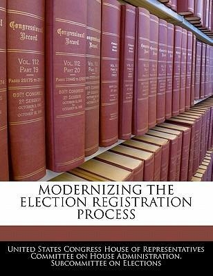 Modernizing the Election Registration Process