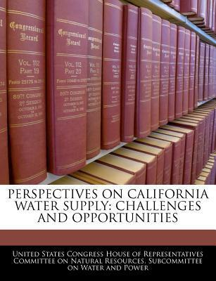 Perspectives on California Water Supply