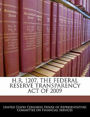 H.R. 1207, the Federal Reserve Transparency Act of 2009