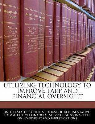 Utilizing Technology to Improve Tarp and Financial Oversight