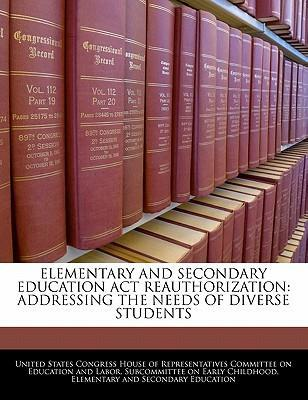 Elementary and Secondary Education ACT Reauthorization