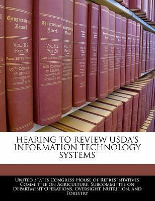 Hearing to Review USDA's Information Technology Systems