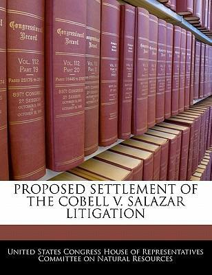 Proposed Settlement of the Cobell V. Salazar Litigation