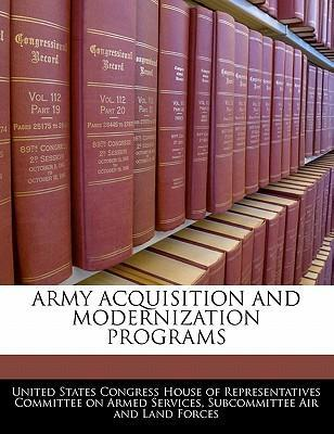 Army Acquisition and Modernization Programs