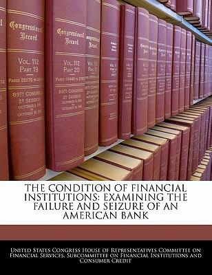 The Condition of Financial Institutions