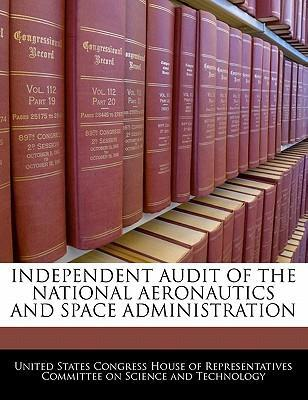 Independent Audit of the National Aeronautics and Space Administration