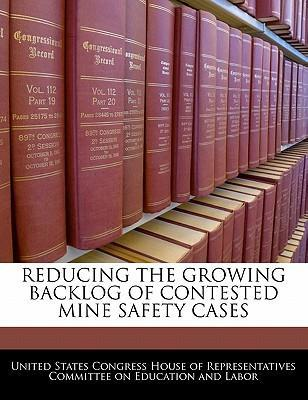 Reducing the Growing Backlog of Contested Mine Safety Cases