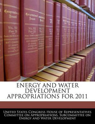 Energy and Water Development Appropriations for 2011