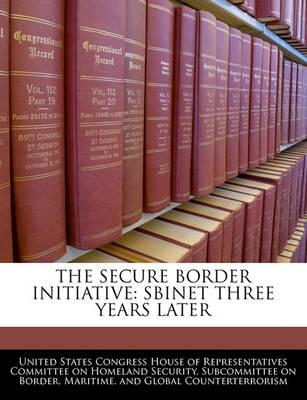 The Secure Border Initiative