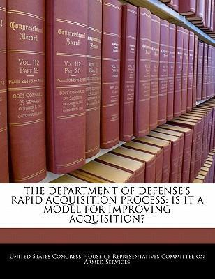 The Department of Defense's Rapid Acquisition Process