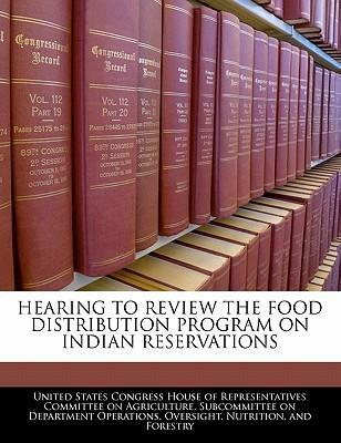 Hearing to Review the Food Distribution Program on Indian Reservations