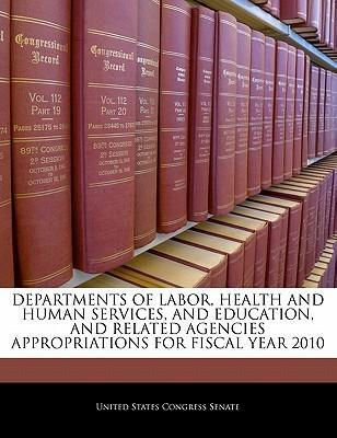 Departments of Labor, Health and Human Services, and Education, and Related Agencies Appropriations for Fiscal Year 2010