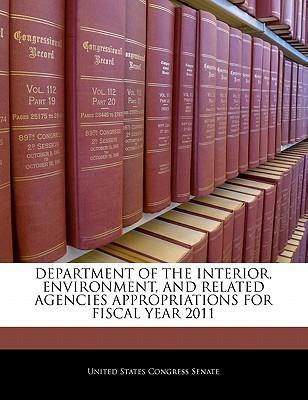 Department of the Interior, Environment, and Related Agencies Appropriations for Fiscal Year 2011