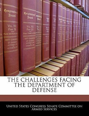 The Challenges Facing the Department of Defense
