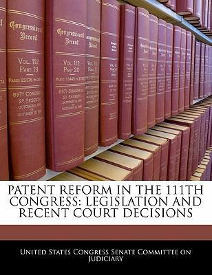 Patent Reform in the 111th Congress