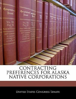 Contracting Preferences for Alaska Native Corporations