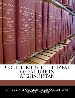 Countering the Threat of Failure in Afghanistan