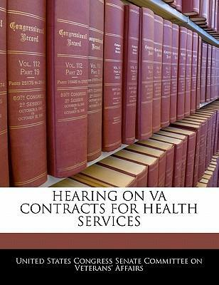 Hearing on Va Contracts for Health Services