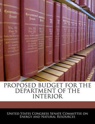 Proposed Budget for the Department of the Interior