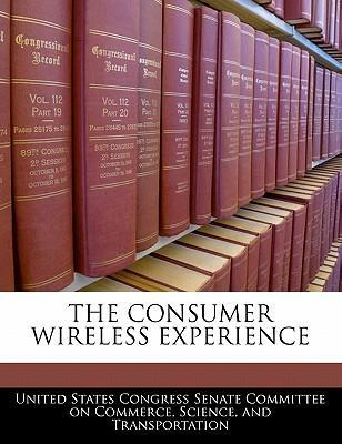 The Consumer Wireless Experience